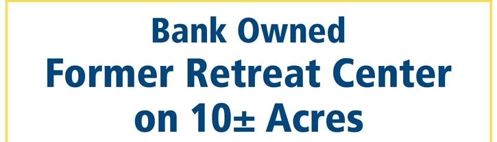 BANK OWNED | Former Retreat Center on 10+ Acres | PA