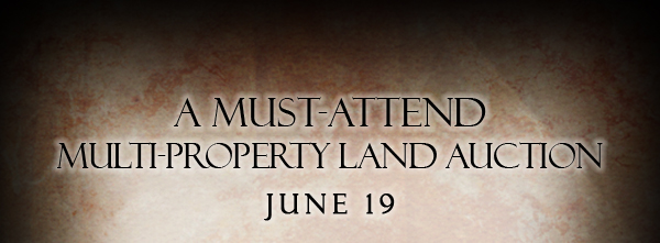 A Must-Attend Multi-Property Land Auction - June 19