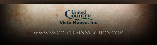Brought to you by United Country, Vista Nueva, Inc. | Visit www.SWColoradoAuction.com for more information