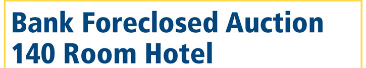 140 Room Hotel | Bank Foreclosed | MO